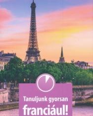 Tanuljunk gyorsan franciául! + Audio CD