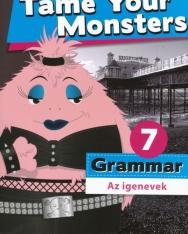Tame Your Monsters Grammar 7 - Az igenevek