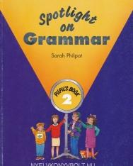 Spotlight on Grammar 2 Student's Book