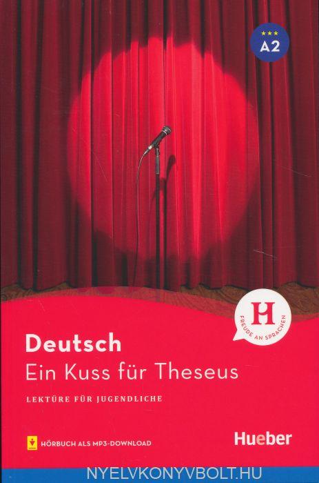 Ein Kuss für Theseus - Lektüre mit MP3-Download
