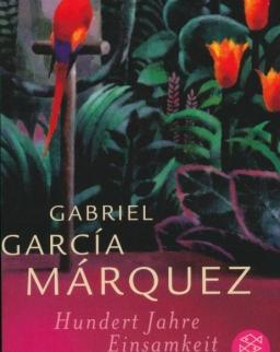 Gabriel Garcia Marquez: Hunder Jahre Einsamkeit
