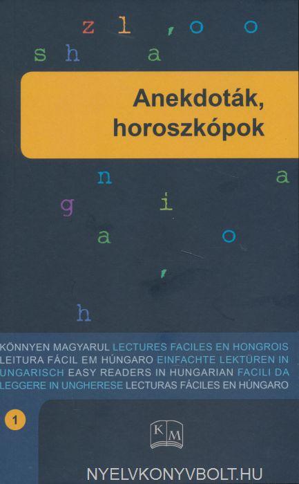 Anekdoták, horoszkópok - 1. szint - Könnyen magyarul sorozat