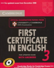 Cambridge First Certificate in English 3 Official Examination Past Papers Student's Book with Answers for Updated Exam 2008 (Practice Tests)
