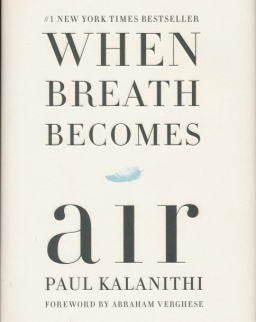 Paul Kalanithi: When Breath Becomes Air