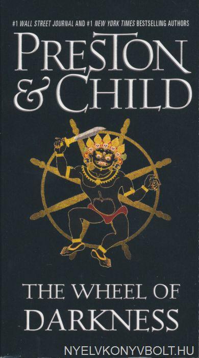 Preston and Child: The Wheel of Darkness