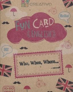 Fun Card English: Who, When, Where....