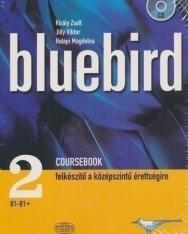 Bluebird 2 Coursebook - Felkészítő a középszintű érettségire + Audio CD