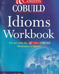 Collins COBUILD-Dictionary of Idioms Workbook