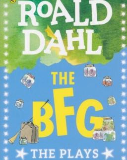 Roald Dahl: The BFG: The Plays