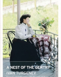Ivan Turgenev: A Nest of the Gentry