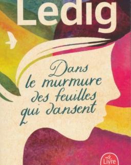 Agnes Ledig: Dans le murmure des feuilles qui dansent