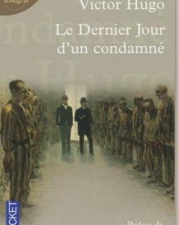 Victor Hugo: Le dernier Jour d'un condamne