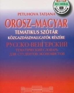 Orosz-magyar tematikus szótár közgazdászhallgatók részére
