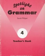 Spotlight on Grammar 4 Teacher's Book