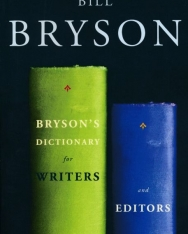 Bill Bryson: Bryson's Dictionary for Writers and Editors