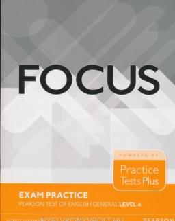 Focus Exam Practice - Pearson Test of English General Level 4.