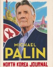 Michael Palin: North Korea Journal