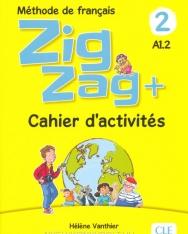 Zigzag + 2 - Niveau A1.2 - Cahier d'activités