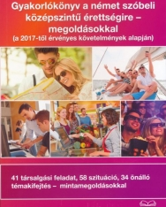 Gyakorlókönyv a német szóbeli középszintű érettségire - megoldásokkal