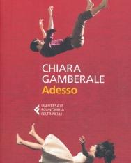 Chiara Gamberale: Adesso