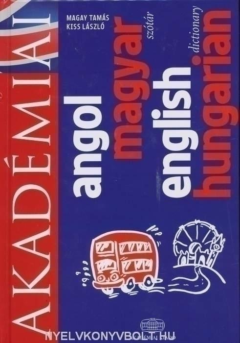 Akadémiai angol-magyar szótár (English-Hungarian Dictionary)