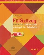 FülSzöveg - Spanyol hallás utáni szövegértés feladatok alapfok/középfok B1-B2 + Audio CD