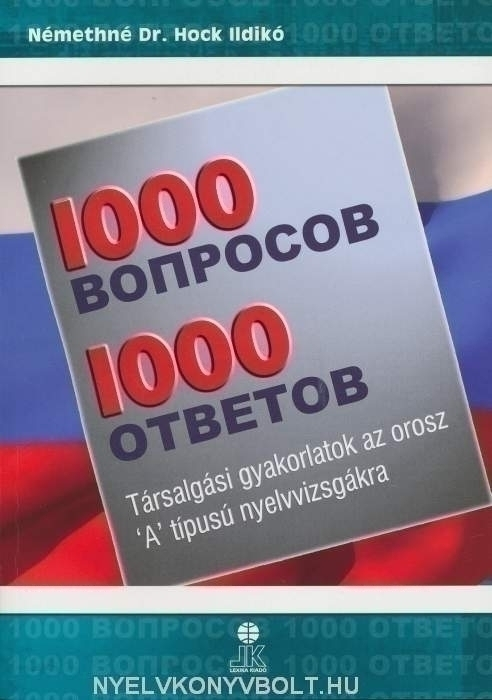 1000 Voproszov & Otvetov - 1000 kérdés és válasz oroszul