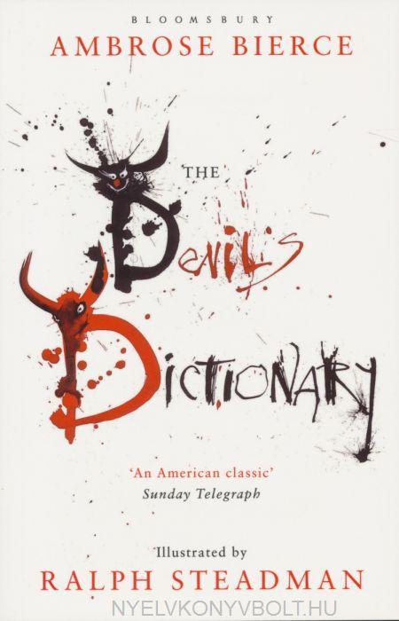 Ambrose Bierce: The Devil's Dictionary