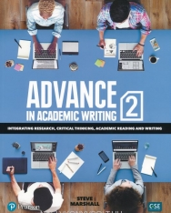 Advance in Academic Writing 2 - Integrating Research, Critical Thinking, Academic Reading and Writing Advance in Academic Writing - with MyEnglishLab & eText