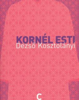 Kosztolányi Dezső: Kornél Esti (Esti Kornél francia nyelven)