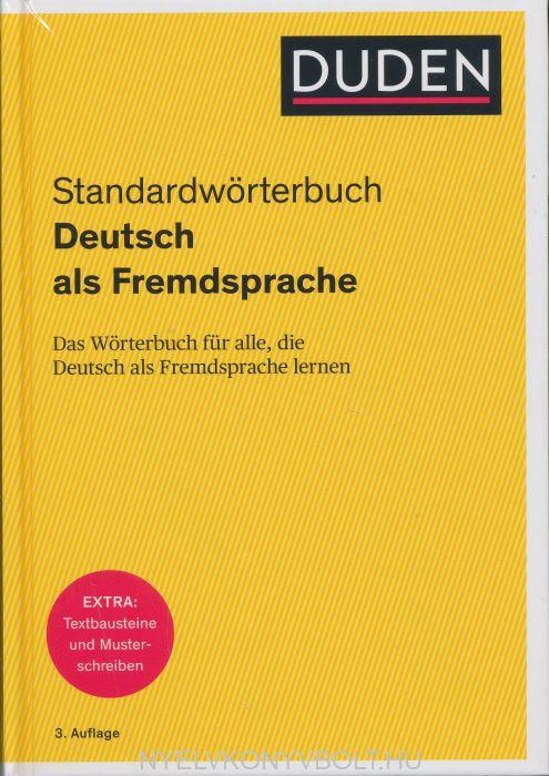 Duden Standardwörterbuch: Das Wörterbuch für alle, die Deutsch als Fremdsprache lernen