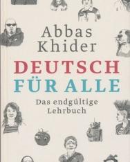 Abbas Khider - Deutsch für alle: Das endgültige Lehrbuch