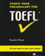 Check Your Vocabulary for TOEFL - All you need to pass your exams!