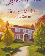 Dana Corbit: Finally a Mother