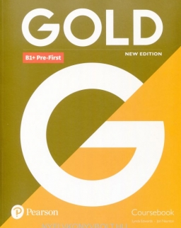 Gold B1+ Pre-First Coursebook