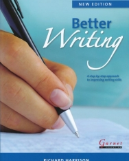 Better Writing - A step-by-step approach to improving writing skills - New Edition