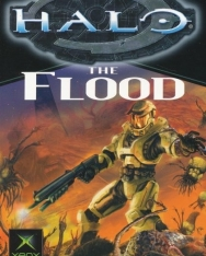 William C. Dietz: The Flood - Halo Book 2
