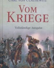 Carl von Clausewitz: Vom Kriege: vollständige Ausgabe