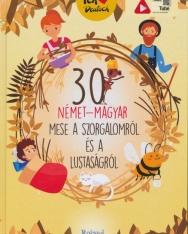 30 német-magyar mese a szorgalomról és a lustaságról