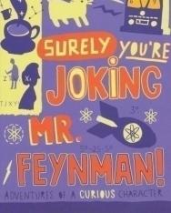 Richard P. Feynman: Surely You're Joking Mr. Feynman!