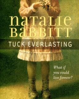 Natalie Babbit: Tuck Everlasting