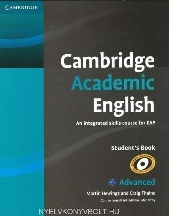 Cambridge Academic English C1 Advanced Student's Book: An Integrated Skills Course for EAP