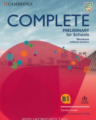 Complete Preliminary for Schools Workbook without Answers + Audio Download - For the Revised Exam from 2020