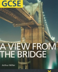 Arthur Miller: A view from the bridge - York Notes for GCSE