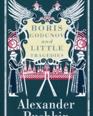 Alexander Pushkin: Boris Godunov and Little Tragedies
