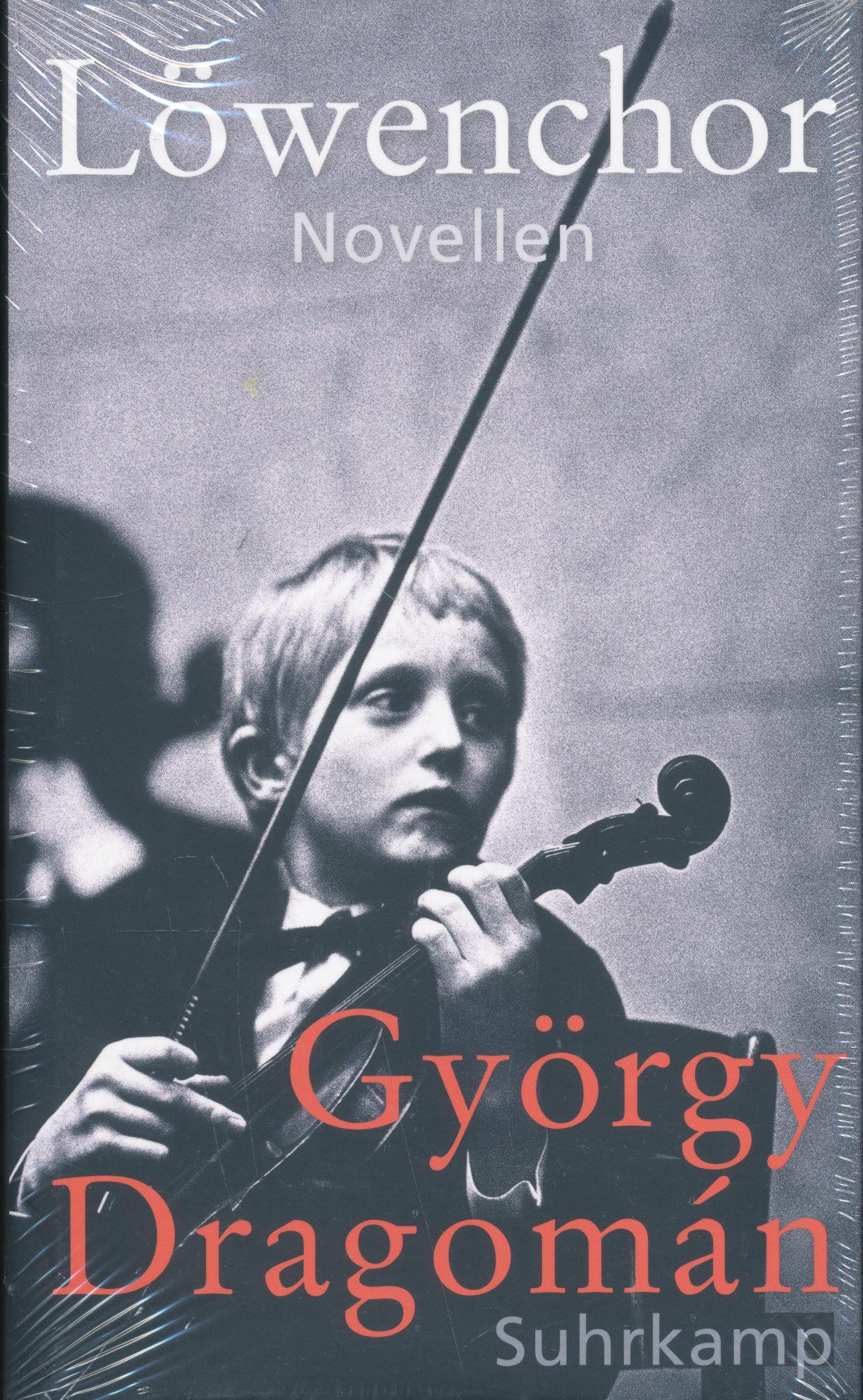 Dragomán György: Löwenchor (Oroszlánkórus német nyelven)