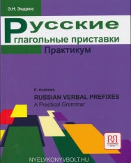Russkie glagolnye pristavki. Praktikum - Russian verbal prefixes