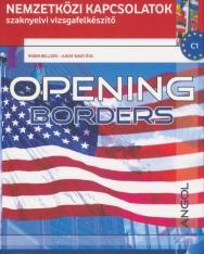 Opening Borders (online hanganyaggal) - Nemzetközi kapcsolatok szaknyelvi vizsgafelkészítő C1 Felsőfok