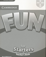 Cambridge Fun for Starters Teacher's Book Second Edition
