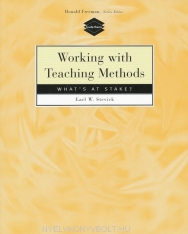 Working with Teaching Methods - What's at Stake?